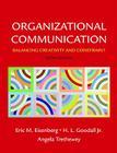 Organizational Communication: Balancing Creativity and Constraint Cover Image