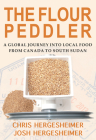 The Flour Peddler: A Global Journey into Local Food Cover Image