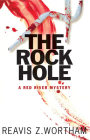 The Rock Hole (Red River Mysteries) Cover Image