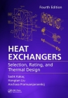 Heat Exchangers: Selection, Rating, and Thermal Design, Fourth Edition Cover Image