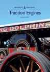 Traction Engines (Britain's Heritage) Cover Image