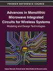 Advances in Monolithic Microwave Integrated Circuits for Wireless Systems: Modeling and Design Technologies Cover Image