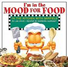 I'm in the Mood for Food: In the Kitchen with Garfield Cover Image