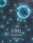Viral Mutation: