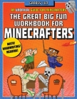 The Great Big Fun Workbook for Minecrafters: Grades 1 & 2: An Unofficial Workbook Cover Image