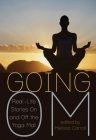 Going Om: Real-Life Stories on and Off the Yoga Mat Cover Image