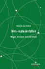 Miss-representation; Women, Literature, Sex and Culture Cover Image
