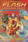 The Flash: The Legends of Forever (Crossover Crisis #3) (The Flash: Crossover Crisis) Cover Image