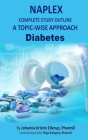 NAPLEX Complete Study Outline: A Topic-wise Approach (Diabetes #1) Cover Image
