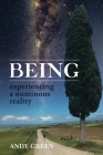 BEING, experiencing a numinous reality Cover Image
