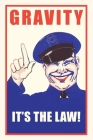 Vintage Journal 'Gravity, It's the Law' Public Service Poster Cover Image