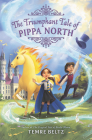 The Triumphant Tale of Pippa North Cover Image