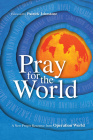 Pray for the World: A New Prayer Resource from Operation World Cover Image