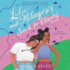 Lulu and Milagro's Search for Clarity Lib/E Cover Image