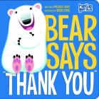 Bear Says Thank You (Hello Genius) Cover Image