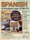 Spanish in 10 Minutes a Day Audio CD: Foreign Language Course for Beginning and Advanced Study. Includes 10 Minutes a Day Workbook, Audio Cds, Softwar Cover Image