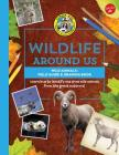 Wild Animals--Field Guide & Drawing Book: Learn How to Identify and Draw Wild Animals from the Great Outdoors! Cover Image