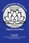 Inspired Wisdom Word Search: Yoga for the Brain Cover Image