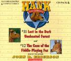 Hank the Cowdog: Lost in the Dark Unchanted Forest/The Case of the Fiddle-Playing Fox (Hank the Cowdog Audio Packs #6) Cover Image