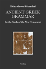 Ancient Greek Grammar for the Study of the New Testament Cover Image