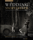 Wedding Storyteller, Volume 1: Elevating the Approach to Photographing Wedding Stories Cover Image