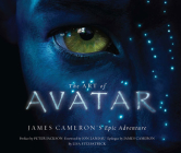 The Art of Avatar: James Cameron's Epic Adventure Cover Image