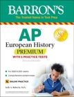 AP European History Premium: With 5 Practice Tests (Barron's Test Prep) Cover Image