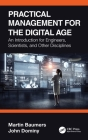 Practical Management for the Digital Age: An Introduction for Engineers, Scientists, and Other Disciplines Cover Image