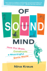 Of Sound Mind: How Our Brain Constructs a Meaningful Sonic World Cover Image