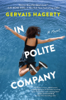 In Polite Company: A Novel Cover Image