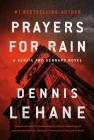 Prayers for Rain: A Kenzie and Gennaro Novel (Patrick Kenzie and Angela Gennaro Series #5) Cover Image