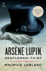 Arsène Lupin, Gentleman-Thief: Inspiration for the Major Streaming Series Cover Image