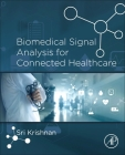 Biomedical Signal Analysis for Connected Healthcare Cover Image