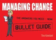Managing Change: Bullet Guides Cover Image