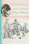 Lois Lenski: Storycatcher Cover Image