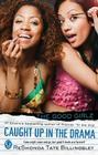 Caught Up in the Drama (Good Girlz #7) Cover Image