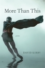 More Than This: Poems Cover Image