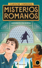 Asesinos en Roma / The Assassins of Rome. The Roman Mysteries (MISTERIOS ROMANOS #4) Cover Image