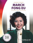 March Fong Eu: Activist and Politician Cover Image