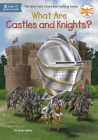 What Are Castles and Knights? (What Was?) Cover Image