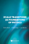 Scale Transitions as Foundations of Physics Cover Image