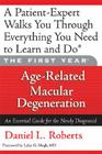 The First Year: Age-Related Macular Degeneration: An Essential Guide for the Newly Diagnosed Cover Image