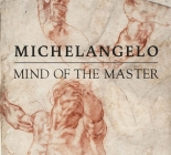 Michelangelo: Mind of the Master Cover Image