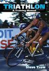Triathlon: A Training Manual Cover Image
