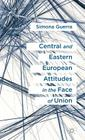 Central and Eastern European Attitudes in the Face of Union Cover Image