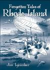 Forgotten Tales of Rhode Island Cover Image