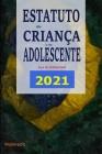 Estatuto da Criança e do Adolescente - Lei 8.069/90: Edição 2021 Cover Image