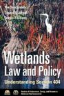 Wetlands Law and Policy: Understanding Section 404 Cover Image