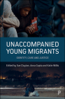 Unaccompanied Young Migrants: Identity, Care and Justice Cover Image