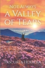 Not Always a Valley of Tears Cover Image